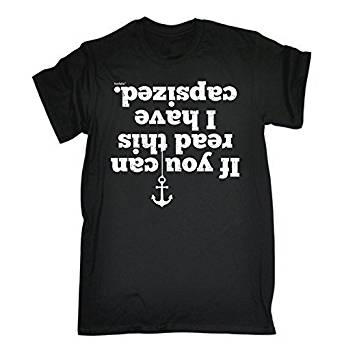 If you can read this. I have capsized T-Shirt